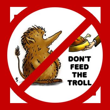 Trolle nicht füttern!